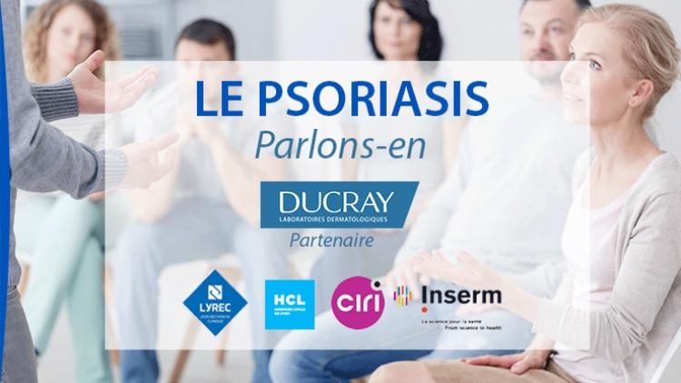 evenement-parlons-en-ducray-psoriasis