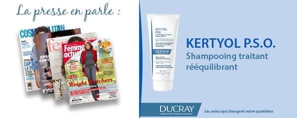 La presse parle de Ducray : Shampooing traitant Kertyol P.S.O